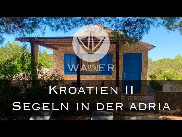 Kroatien II Inselleben in einer Fischerhütte [Wasserwanderer.de]
