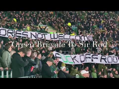 Celtic Fans  Green Brigade - Rod Stewart Banner - (Celtic Hibs)