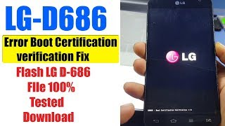 LG-D686 Error Boot Certification Verification | D686 Flash, Software Download