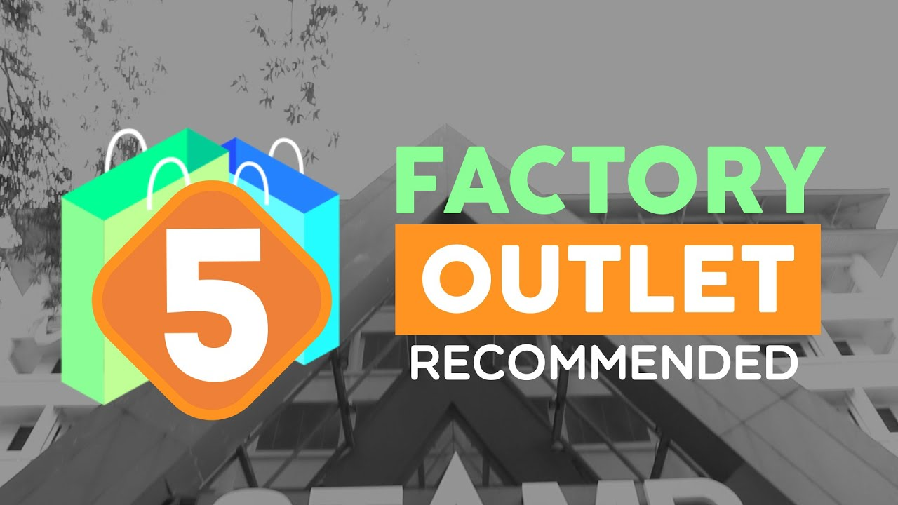 Top 5 Factory Outlet Di Bandung Youtube