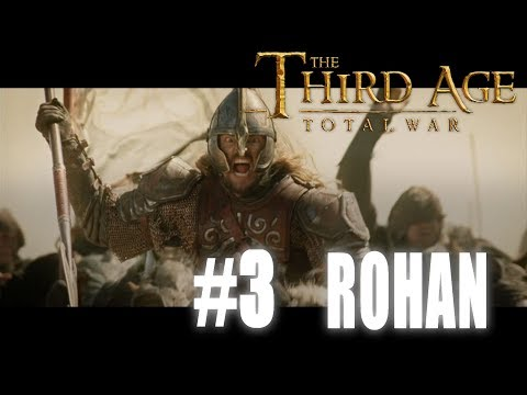 Third Age: Total War - Divide & Conquer 2.1 - Rohan Campaign #3