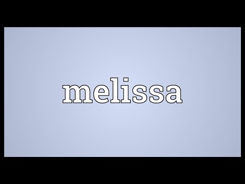 Melissa Meaning
