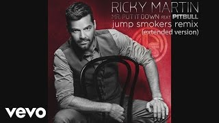Ricky Martin - Mr. Put It Down ft. Pitbull  (Jump Smokers Extended Remix) (Cover Audio)