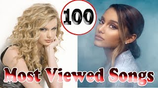 youtube most viewed 100 songs of all time 04 may 2019 101