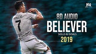 Gambar cover Cristiano Ronaldo • Believer • (8D Audio) 2019 | 1080p HD