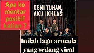 Demi Tuhan Aku Ikhlas Armada feat Ifan Seventeen Bikin nangis