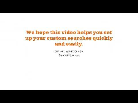 Dennis Hill Homes   Property Search Explanation Video