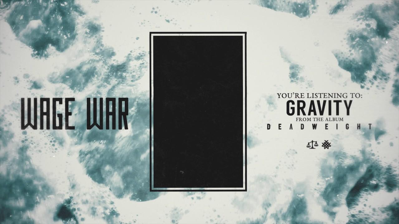 Wage War Gravity Chords Chordify