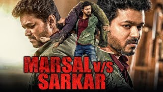 Marsal v/s Sarkaar 2019 Tamil Hindi Dubbed Full Movie | Vijay, Mohanlal, Kajal Aggarwal