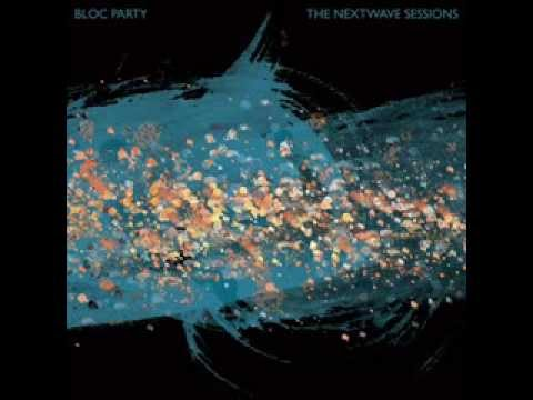 Bloc Party - The Next Wave Sessions (Full Album)