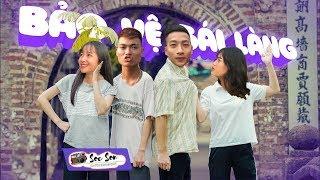BẢO VỆ GÁI LÀNG (Điều Anh Biết Parody) I Nhạc chế I Kem Xôi Parody |Sóc Sơn Entertainment