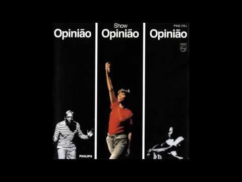 Nara Leão, Zé Kéti e João do Vale - Show Opinião (1965) Full Album
