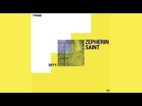 Zepherin Saint - Skyy (Tribe Vocal Mix)