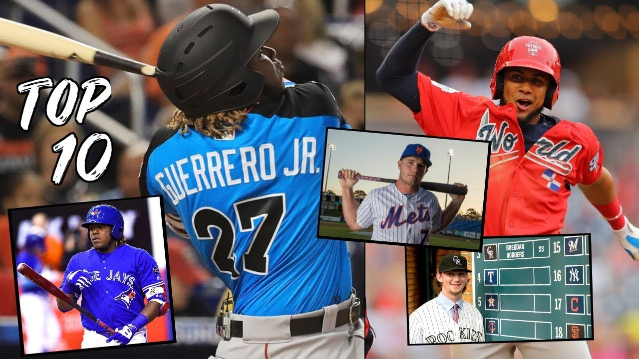Best Mlb Prospects 2019 Top MLB Prospects Going into 2019! (Vlad Jr)   YouTube