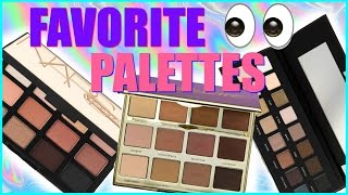 My top, favorite, best, holy grail, must have! eyeshadow palettes