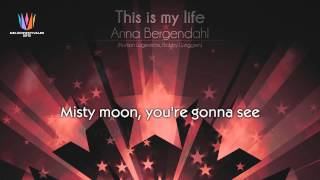"[2010] Anna Bergendahl - ""This is my life"" [Karaoke version]"