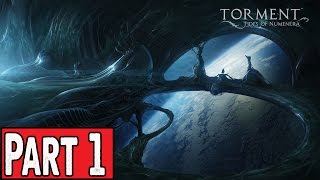 Torment: Tides of Numenera Walkthrough Part 1 - No Commentary Gameplay Lets Play