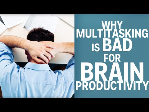 Why Multitasking Is Bad