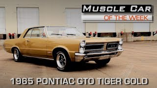 1965 Pontiac GTO Tiger Gold 389 4-Speed Muscle Car Of The Week Video Episode 214