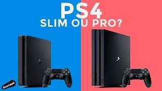 PS4 Slim x PS4 Pro: Diferenças e ficha técnica