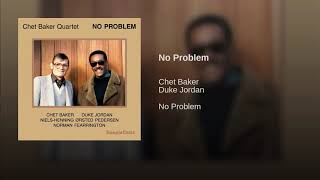 No Problem/Chet Baker Quartet/