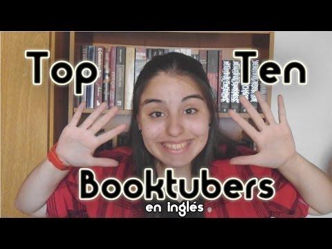 Top Ten Booktubers (en inglés) | Naty Flor