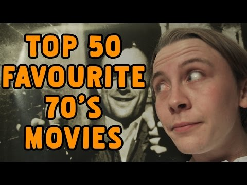 Top 50 Favourite Films of the 1970s | 70s Movie Marathon