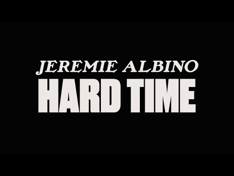 Jeremie Albino - Hard Time (Official Music Video)