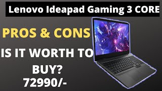 Lenovo Ideapad Gaming 3 core pros and cons|Listed on flipkart|Is It Worth To Buy?|My Opinion