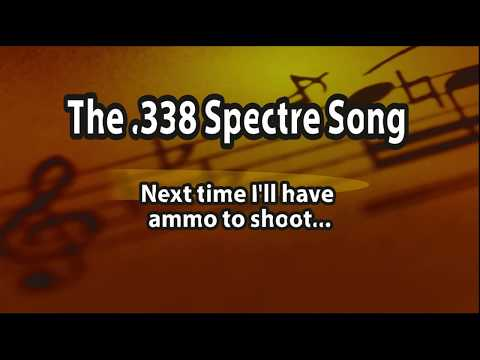 The 338 Spectre Song