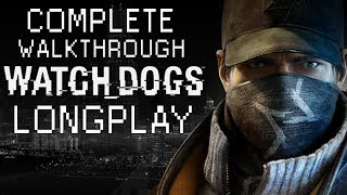 Watch Dogs All Missions Complete Full Game Walkthrough HD WATCH_DOGS 9 Hours Longplay