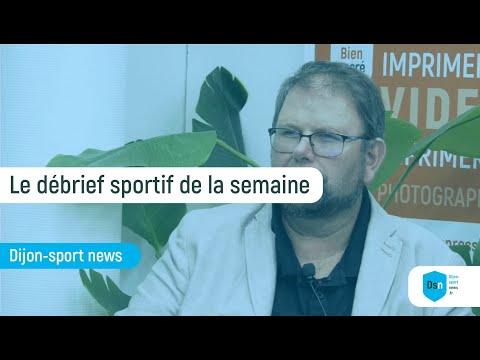 Débrief sportif Dijonnais en Live - 21 octobre
