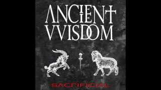 Ancient VVisdom Sacrificial full album