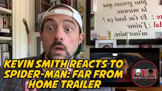 Kevin Smith Reacts to Spider-Man: Far From Home Trailer