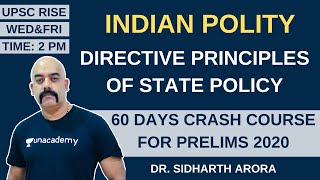 L6: Directive Principles of State Policy | 60 Days Crash Course for Prelims 2020 | Sidharth Arora