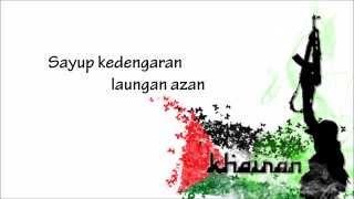 Khairan 2013 BNM - Berkorban Demi Keamanan With Lyrics
