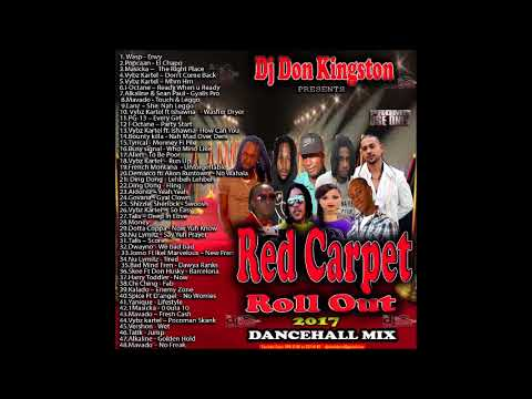 Dj Don Kingston Red Carpet Roll Out 2017 Dancehll Mix