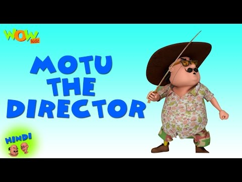 Motu The Director- Motu Patlu in Hindi - 3D Animation Cartoon -As on Nickelodeon