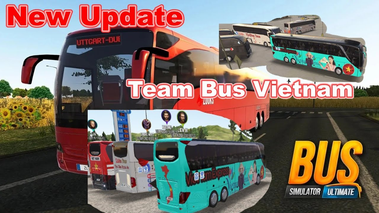Bus Simulator Ultimate 1 2 8 Mod New Update Team Vietnam Bussimulatorultimate Youtube