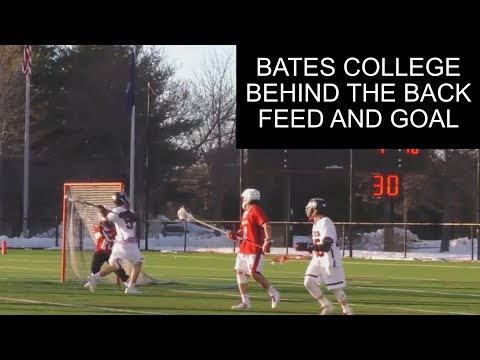 Bates College Lacrosse Behind The Back Goal: BTB Pass to BTB Goal