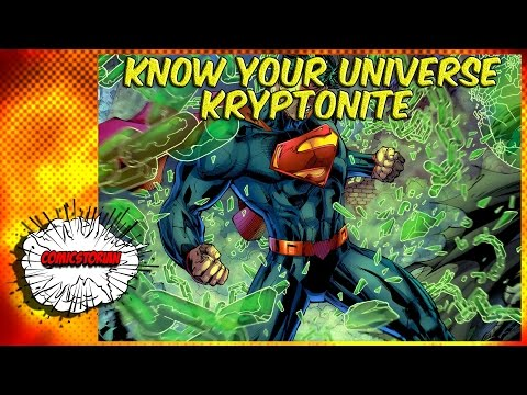All Kryptonite (Superman) - Know Your Universe