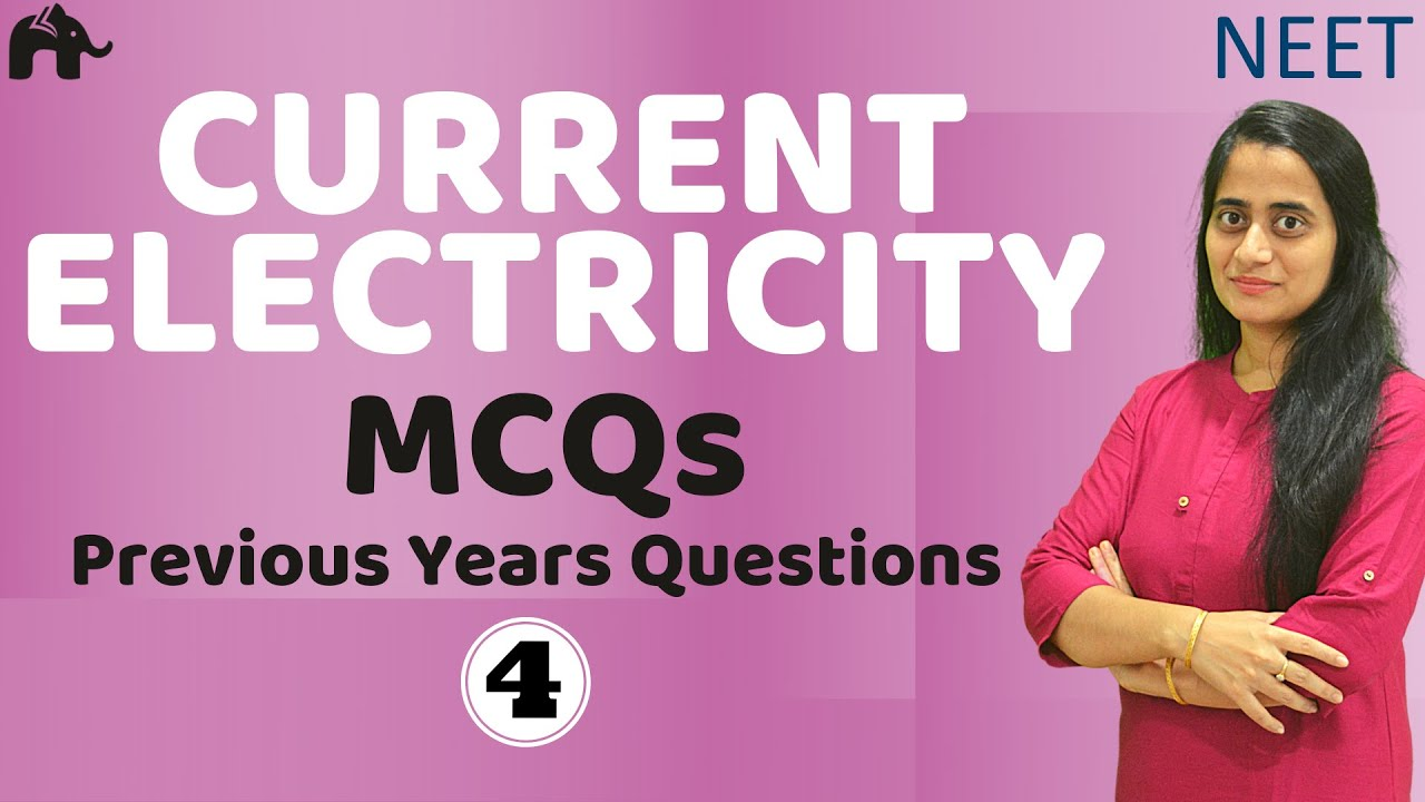 Current Electricity NEET MCQs 4| JEE Physics Mains Numericals