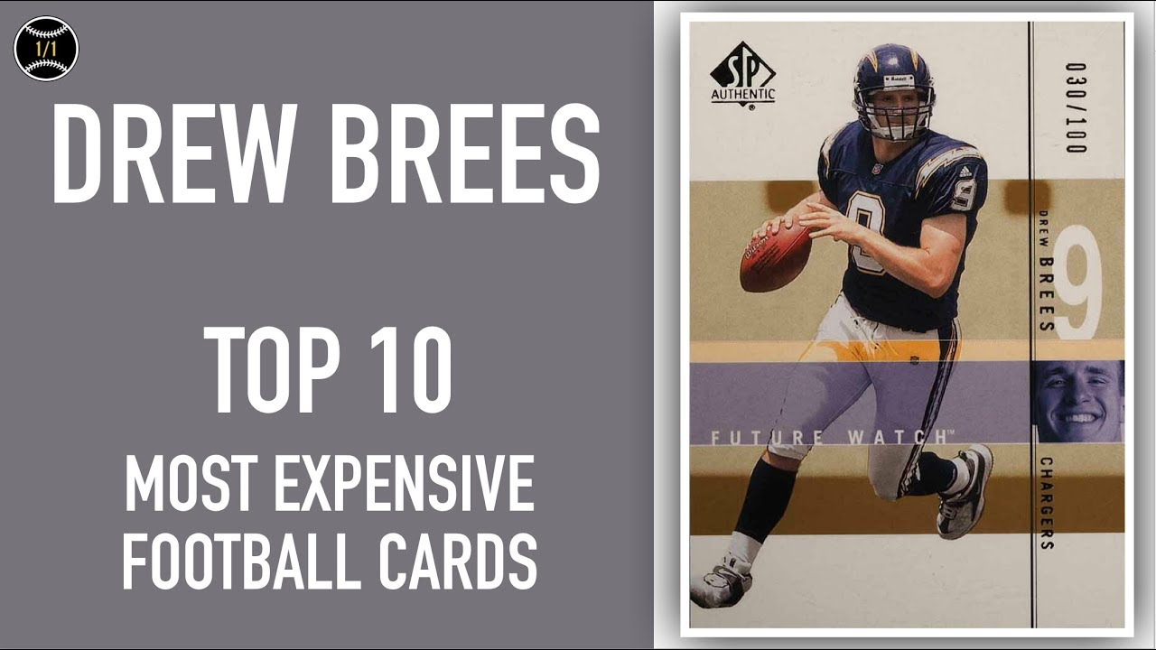 Drew Brees Top 10 Most Expensive Football Cards Sold On Ebay February April 2019