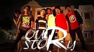 Our Story - Dan Aku Tau [Official Video]