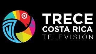 Transmisión En Vivo - Trece Costa Rica Televisión