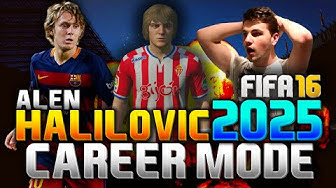 FIFA 16 | ALEN HALILOVIC IN 2025!!! (CAREER MODE)