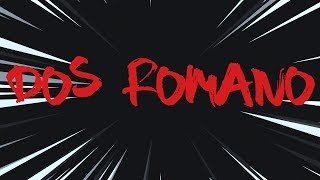 Dos Romano (Lyric video)