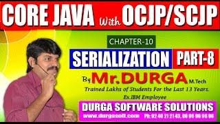 Core Java With OCJP/SCJP-Serialization-Part 8