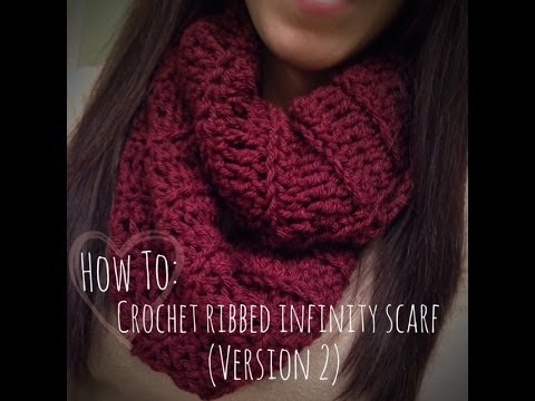 How To Crochet Ribbed Infinity Scarf Version 2 Youtube