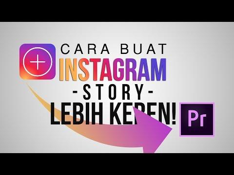Membuat Instagram Story Lebih Keren & Kece   Tutorial Ngedit Instagram Story
